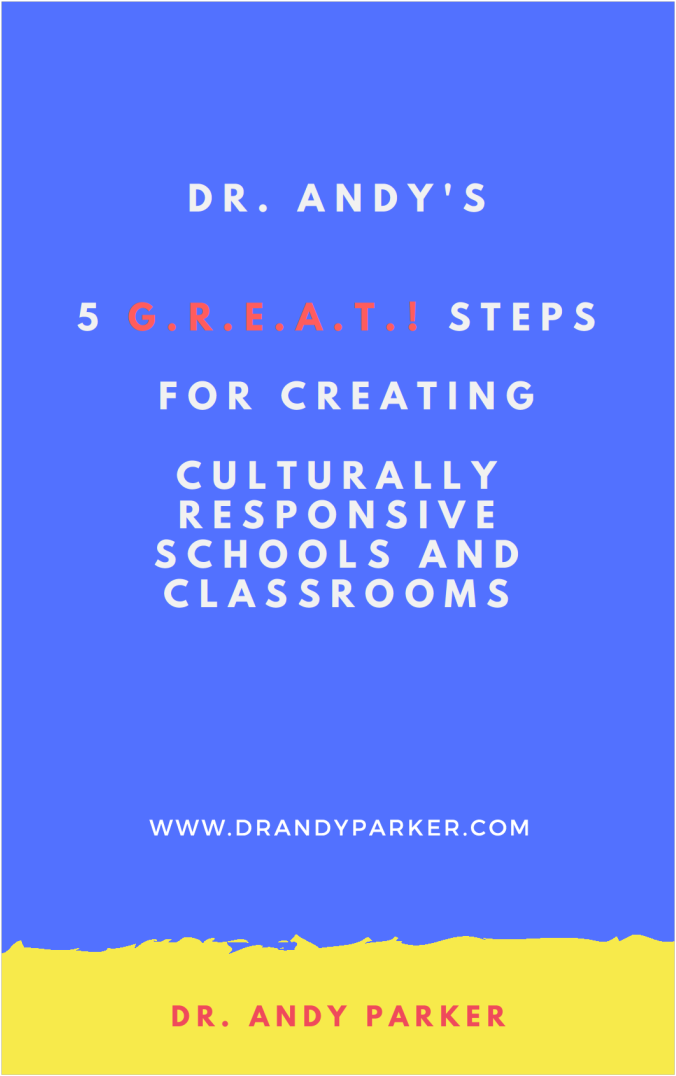 5 G.R.E.A.T.! Steps for Creating Culturally Responsive Schools and Classroms